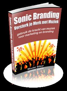 Sonic Branding: Versterk je Merk met Muziek - Gebruik de Kracht van Muziek voor Marketing en Branding